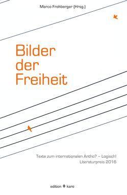 Bilder der Freiheit von Frohberger,  Marco