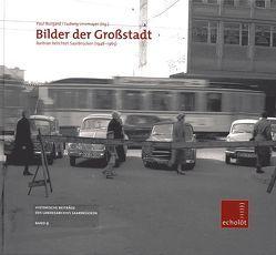 Bilder der Großstadt von Burgard,  Paul, Linsmayer,  Ludwig