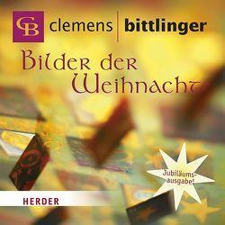 Bilder der Weihnacht von Bittlinger,  Clemens