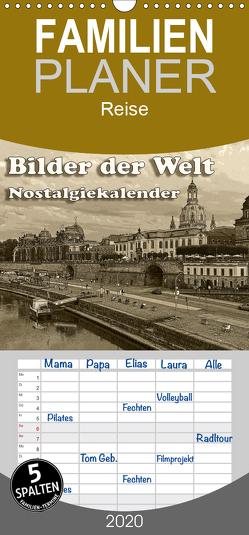 Bilder der Welt, Nostalgiekalender – Familienplaner hoch (Wandkalender 2020 , 21 cm x 45 cm, hoch) von Seifert,  Birgit