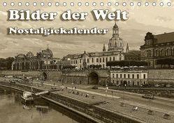 Bilder der Welt, Nostalgiekalender (Tischkalender 2019 DIN A5 quer) von Seifert,  Birgit