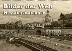 Bilder der Welt, Nostalgiekalender (Wandkalender 2019 DIN A2 quer) von Seifert,  Birgit