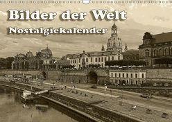 Bilder der Welt, Nostalgiekalender (Wandkalender 2019 DIN A3 quer) von Seifert,  Birgit