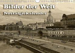 Bilder der Welt, Nostalgiekalender (Wandkalender 2019 DIN A4 quer) von Seifert,  Birgit