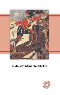 Bilder des Klaus Störtebeker von Dröge,  Kurt