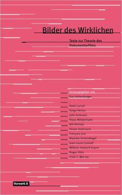 Bilder des Wirklichen von Barmann,  Stefan, Beyerle,  Mo, Comolli,  Jean L, Doberstein,  Jutta, Grierson,  John, Hohenberger,  Eva, Odin,  Roger