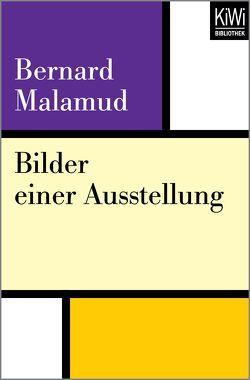 Bilder einer Ausstellung von Hegemann,  Anja, Malamud,  Bernard