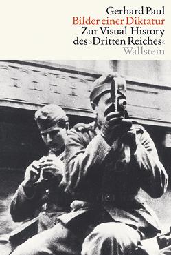 Bilder einer Diktatur von Paul,  Gerhard