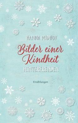 Bilder einer Kindheit – Winterfreuden von Midhov,  Hanna