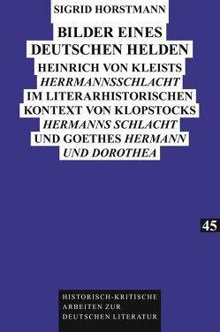 Bilder eines deutschen Helden von Horstmann,  Sigrid