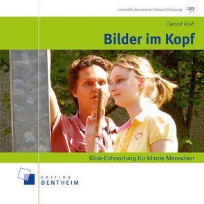 Bilder im Kopf von Kish,  Daniel, Müller,  Karin