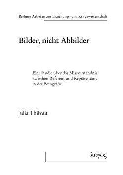 Bilder, nicht Abbilder von Thibaut,  Julia