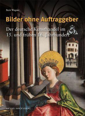 Bilder ohne Auftraggeber von Wagner,  Berit