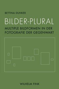 Bilder-Plural von Dunker,  Bettina