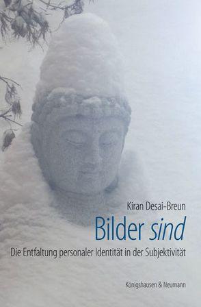 Bilder ,sind' von Desai-Breun,  Kiran