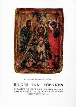 Bilder und Legenden von Kretzenbacher,  Leopold