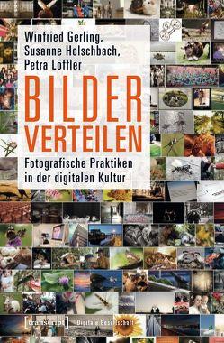 Bilder verteilen von Gerling,  Winfried, Holschbach,  Susanne, Löffler,  Petra