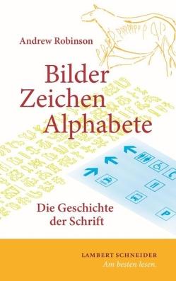 Bilder, Zeichen, Alphabete von Billen,  Josef, Robinson,  Andrew