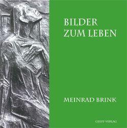 Bilder zum Leben von Brink,  Meinrad