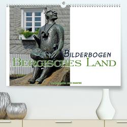 Bilderbogen Bergisches Land (Premium, hochwertiger DIN A2 Wandkalender 2020, Kunstdruck in Hochglanz) von Haafke,  Udo