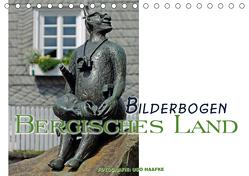 Bilderbogen Bergisches Land (Tischkalender 2019 DIN A5 quer) von Haafke,  Udo