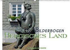 Bilderbogen Bergisches Land (Wandkalender 2019 DIN A2 quer) von Haafke,  Udo