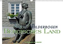 Bilderbogen Bergisches Land (Wandkalender 2019 DIN A3 quer) von Haafke,  Udo