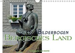 Bilderbogen Bergisches Land (Wandkalender 2019 DIN A4 quer) von Haafke,  Udo