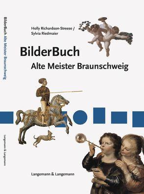 BilderBuch Alte Meister Braunschweig von Richardson,  Holly, Riedmaier,  Sylvia