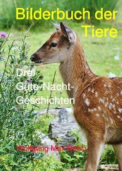 Bilderbuch der Tiere von Reich,  Wolfgang Max