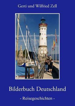 Bilderbuch Deutschland von Zell,  Gerti, Zell,  Wilfried