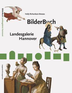 BilderBuch Landesgalerie Hannover von Richardson-Streese,  Holly