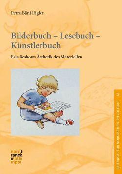 Bilderbuch – Lesebuch – Künstlerbuch von Bäni Rigler,  Petra