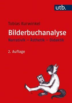 Bilderbuchanalyse von Kurwinkel,  Tobias