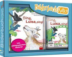 Bilderbuchkino Sing, Luisa, sing! von Kasmann,  Guido
