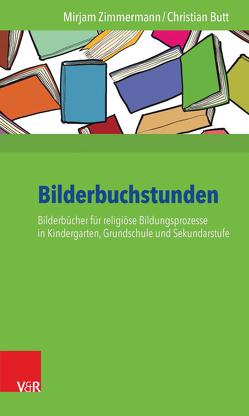 Bilderbuchstunden von Butt,  Christian, Zimmermann,  Mirjam