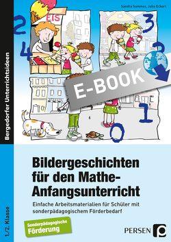 Bildergeschichten für den Mathe-Anfangsunterricht von Eckert,  Julia, Sommer,  Sandra