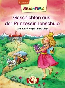 Bildermaus – Geschichten aus der Prinzessinnenschule von Heger,  Ann-Katrin, Voigt,  Silke