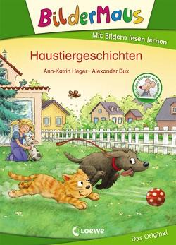 Bildermaus – Haustiergeschichten von Bux,  Alexander, Heger,  Ann-Katrin