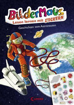Bildermaus – Lesen lernen mit Stickern – Geschichten vom Astronauten von Bux,  Alexander, Labuch,  Kristin, THiLO