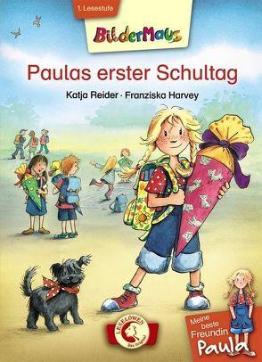 Bildermaus – Meine beste Freundin Paula: Paulas erster Schultag von Harvey,  Franziska, Reider,  Katja