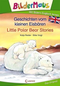 Bildermaus – Mit Bildern Englisch lernen – Geschichten vom kleinen Eisbären – Little Polar Bear Stories von Reider,  Katja, Voigt,  Silke