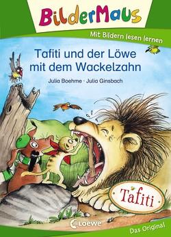 Bildermaus – Tafiti und der Löwe mit dem Wackelzahn von Boehme,  Julia, Ginsbach,  Julia