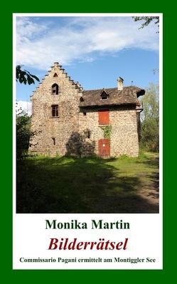 Bilderrätsel von Martin,  Monika