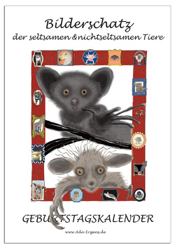 Bilderschatz der seltsamen & nichtseltsamen Tiere von Ergens,  Ada