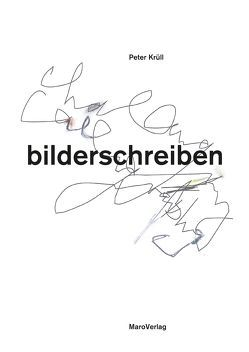 bilderschreiben von Ackermann,  Max, Krüll,  Peter