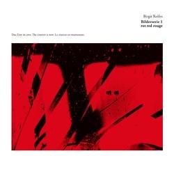Bilderserie 1 rot red rouge von Rolfes,  Birgit