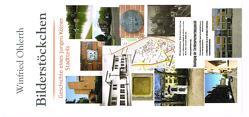 Bilderstöckchen von Winfried ,  Ohlerth