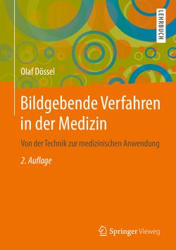 Bildgebende Verfahren in der Medizin von Dössel,  Olaf