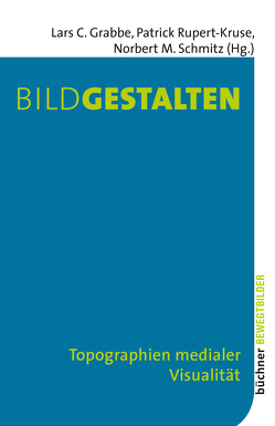 Bildgestalten von Grabbe,  Lars C., Rupert-Kruse,  Patrick, Schmitz,  Norbert M